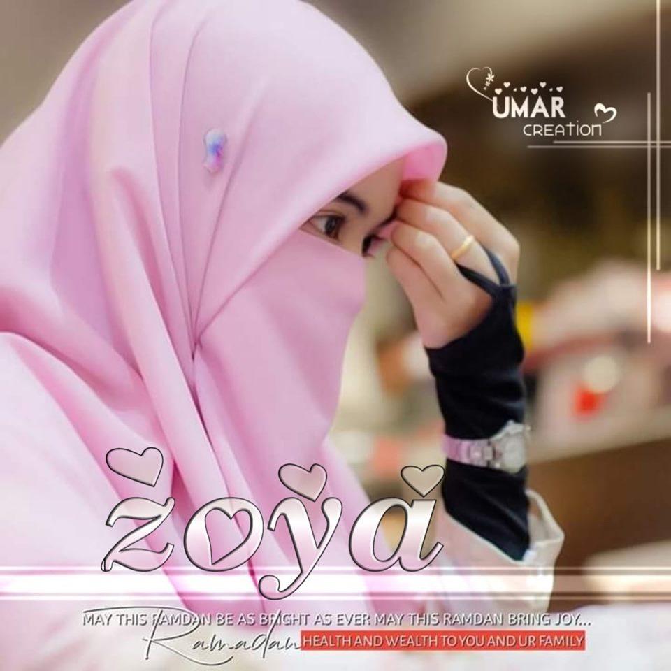 Islamic Pic Ramzan Dp Zoya Name Dp For Girls