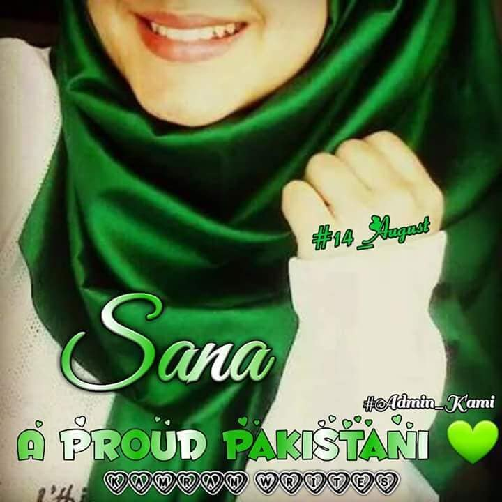 Pakistan independence day pics for dp sana name 2019