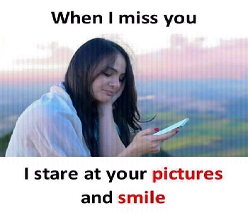 when-i-miss-you-i-stare-at-your-picture-and-smile